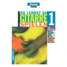 Möhrer/Buchner - So lernst Du Gitarre Spielen, Band 1, Einsteiger