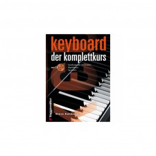 Keyboard. Der Komplettkurs (mit CD) - Steve Ashworth
