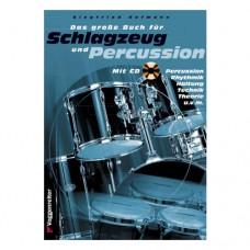 Siegfried Hofmann - Das große Buch für Schlagzeug und Percussion
