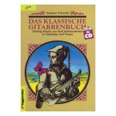 Stephan Schmidt - Das klassische Gitarrenbuch