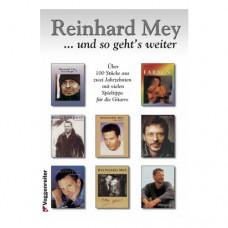 Reinhard Mey - ... und so gehts weiter!